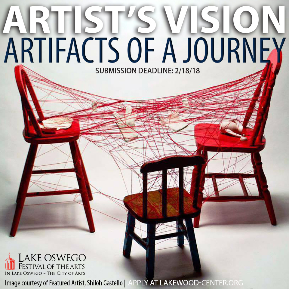 Artist's Vision Exhibit - Call for Entries 2018 Lake Oswego Festival of the arts