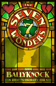 The Seven Wonders of Ballyknock at Lakewood Theatre Company, Jan. 9 - Feb. 15, 2015
