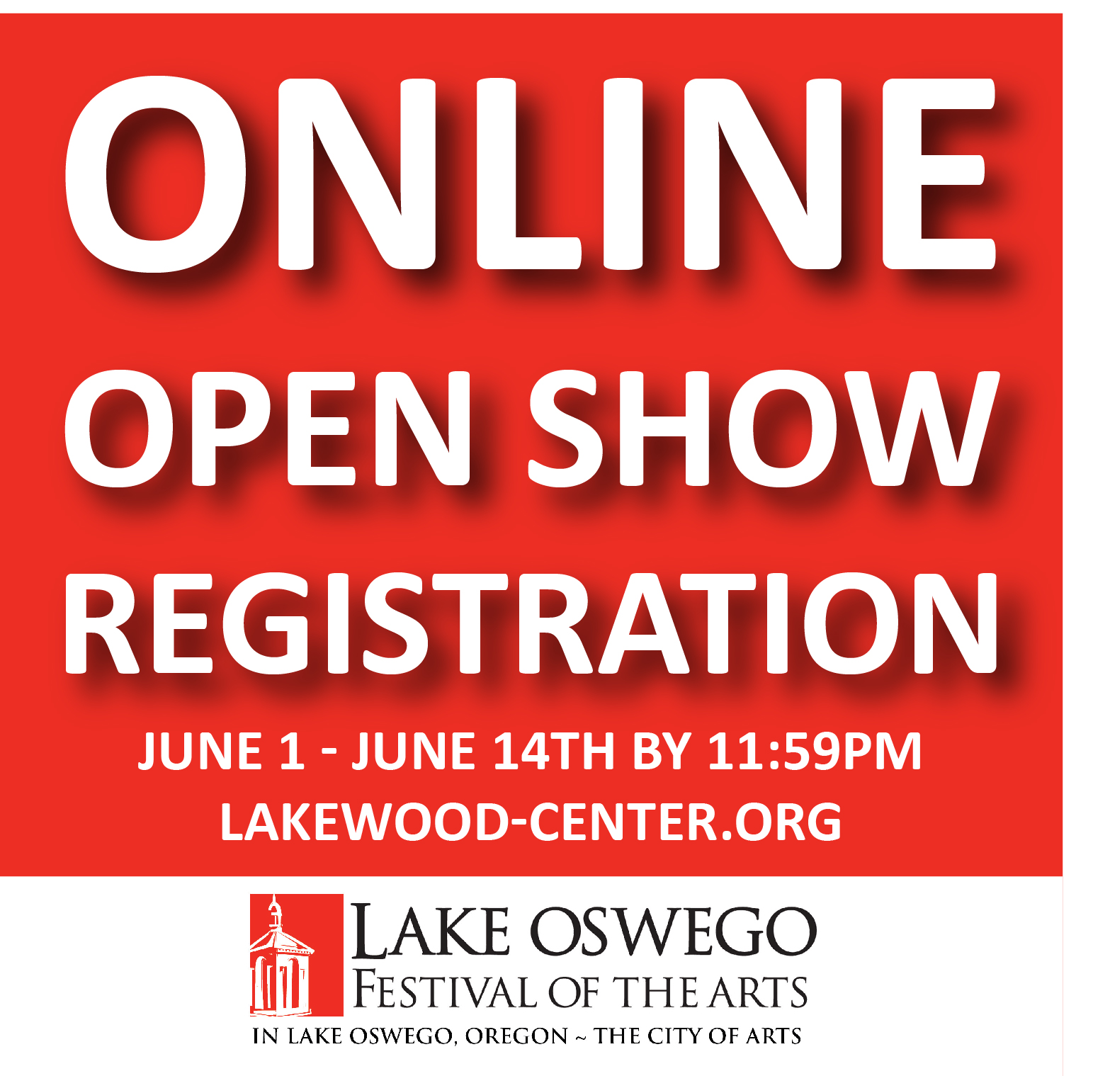 Open Show registration for the 2017 Lake Oswego Festival of the Arts