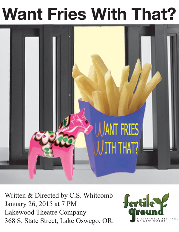 Want Fries With That? at Lakewood Theatre Company, Jan. 26, 2015