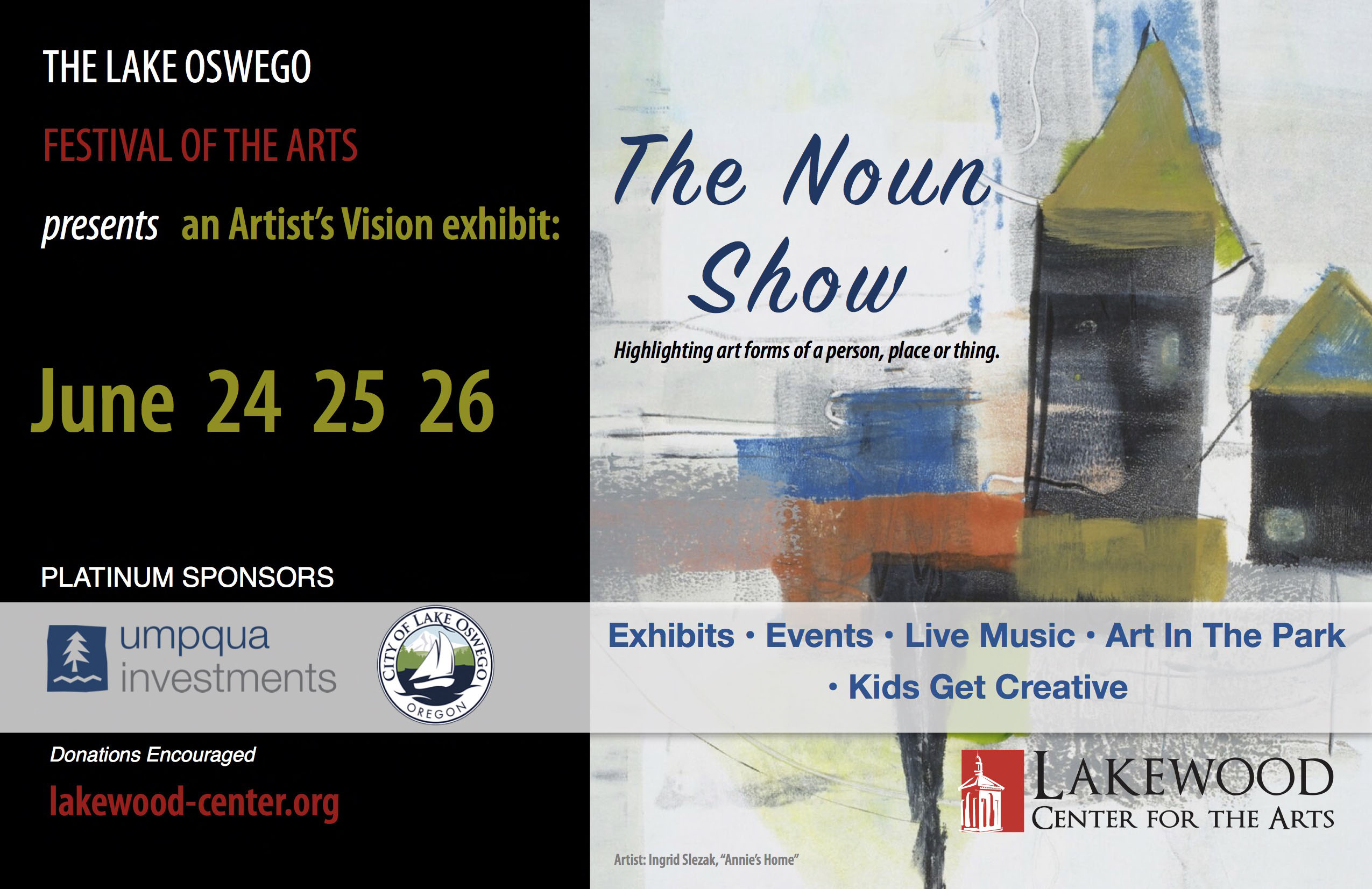 Artists Vision Exhibit at the 2016 Lake Oswego Festival of the Arts at Lakewood Center for the Arts, June 24, 25 & 26, 2016